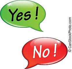 Yes and no speech bubbles - Vector illustration of yes and...