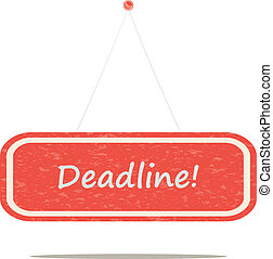 Deadline, retro sign board, a vector illustration.