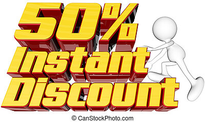 Instant 50 discount - sale concept with text instant 50...