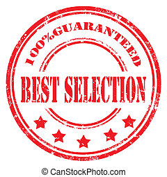 Best Selection-stamp - Grunge rubber stamp with text Best...