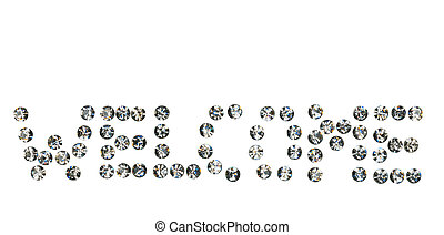 word  Welcome  made by ??with rhinestones,