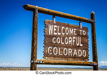 Welcome to Colorful Colorado Sign - Welcome to Colorful...