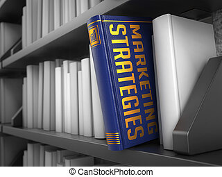 Marketing Strategies - Title of Book. - Marketing Strategies...