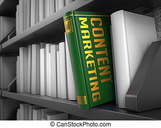 Content Marketing - Title of Book. - Content Marketing -...