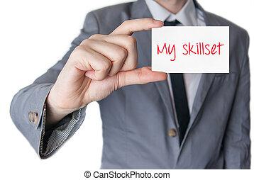 My skillset Businessman holding business card - My skillset...