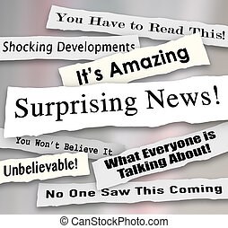 Surprising News Shocking Unbelievable Headlines Ripped Torn...