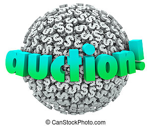 Auction Money Dollar Signs Symbols Ball Bid Item Buyer Seller