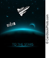 To The Stars - To the stars, cosmos background, eps 10