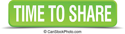 time to share green 3d realistic square isolated button