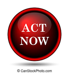 Act now icon Internet button on white background