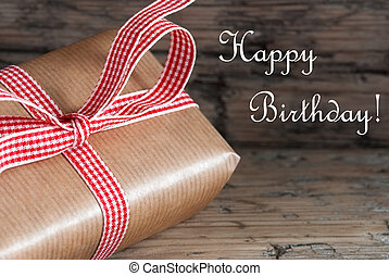 Rustic Present with Happy Birthday - Rustic Brown Present...