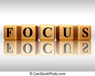 focus with reflection - 3d golden cubes with text - focus,...