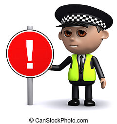 3d Police officer with a road sign, attention! - 3d render...