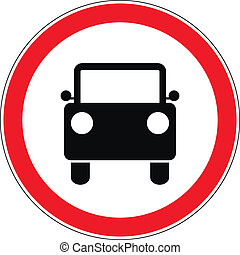 Do not drive car road sign