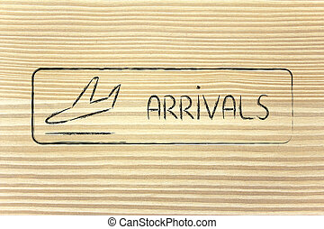Arrivals sign as found in airport terminals - airport...