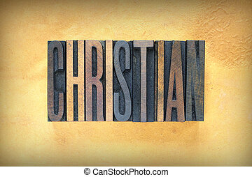 Christian Letterpress - The word CHRISTIAN written in...