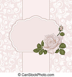 Vintage card with rose. Elegant ornate background with...