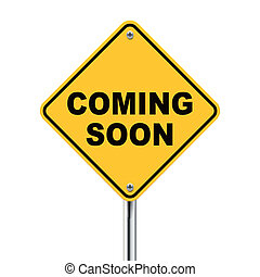 3d illustration of road sign of coming soon isolated on...