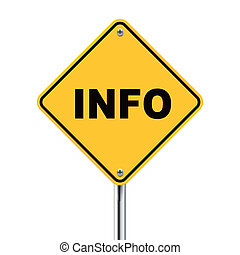 3d illustration of yellow roadsign of information isolated...