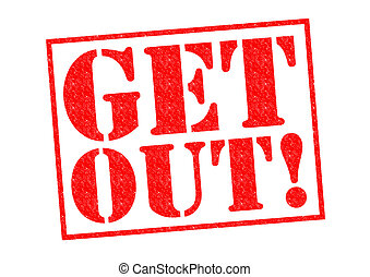 GET OUT! red Rubber Stamp over a white background.