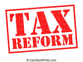 TAX REFORM red Rubber Stamp over a white background