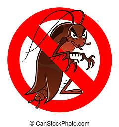 anti cockroach sign - Anti pest sign with a funny cartoon...