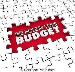 Hole in Your Budget Financial Shortfall Debt Bankruptcy Puzzle
