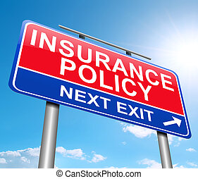 Insurance concept - Illustration depicting a sign with an...