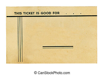 Vintage Ticket on White - Vintage ticket on white. Blank for...