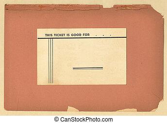Vintage Ticket on Old Paper