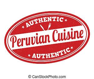 Peruvian cuisine stamp - Peruvian cuisine grunge rubber...