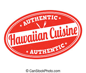 Hawaiian cuisine stamp - Hawaiian cuisine grunge rubber...