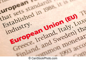 European Union - Dictionary definition of European Union,...