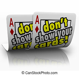 Dont Show Your Cards Strategy Negotiation Cunning Shrewd...
