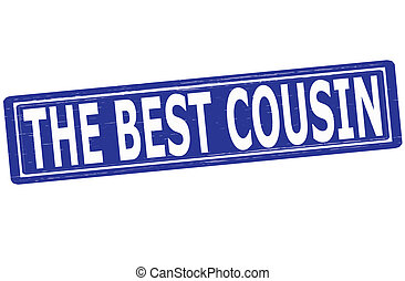 The best cousin - Stamp with text the best cousin inside,...