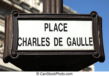 Place Charles de Gaulle Paris - street sign Place Charles de...