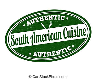 South American cuisine stamp - South American cuisine grunge...