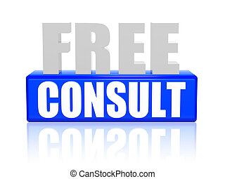 free consult in 3d letters and block - free consult - text...