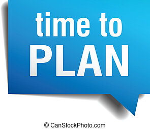 time to plan blue 3d realistic paper speech bubble isolated...