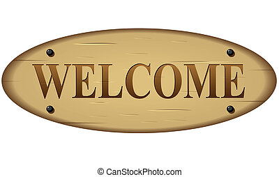 Vector welcome wood sign - Vector illustration of welcome...