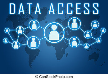 Data Access concept on blue background with world map and...