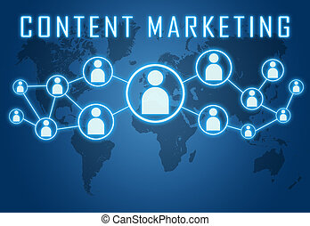 Content Marketing concept on blue background with world map...