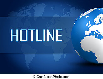 Hotline concept with globe on blue background