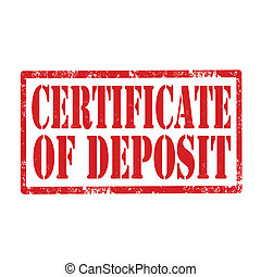 Certificate Of Deposit-stamp - Grunge rubber stamp with text...
