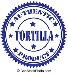 Tortilla-stamp - Rubber stamp with text Tortilla,vector...