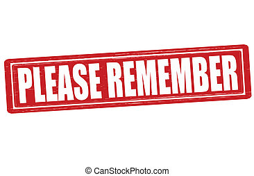 Please remember - Stamp with text please remember inside,...