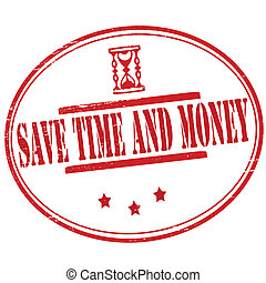 Save time and money - Stamp with text save time and money...