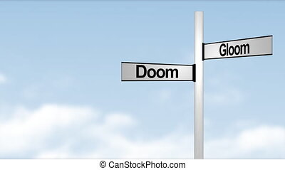 Doom and Gloom Signpost with time laps clouds