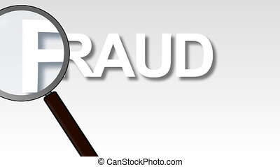 Fraud Word Magnified - 3d animated Fraud Word Magnified