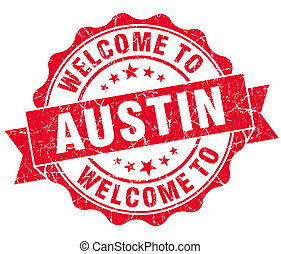 welcome to Austin red vintage isolated seal